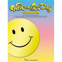 Have a Nice Day Songbook